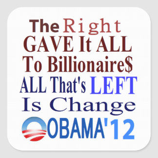 The Right Gave It All To Billionaires Stickers