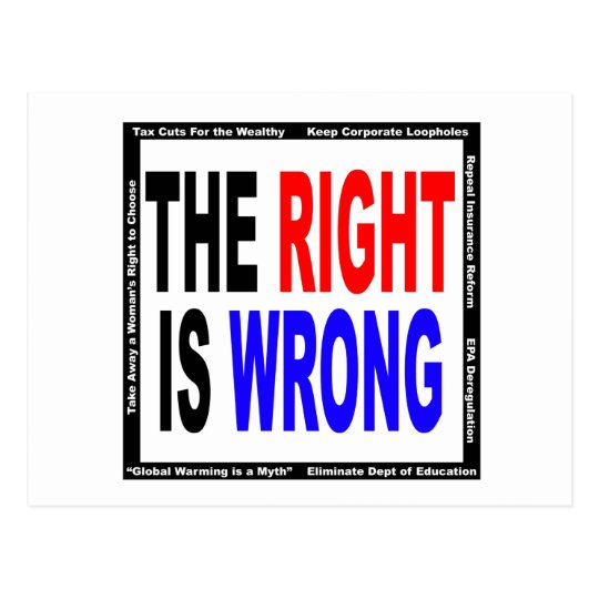 The Right Is Wrong Postcard