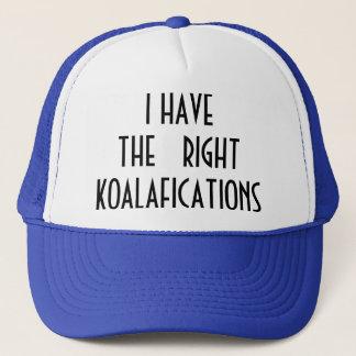 The Right Koalafications Trucker Hat