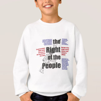 The Right of the People Sweatshirt