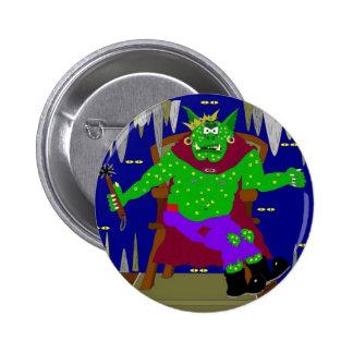 The Right Royal Wartarth Great Goblin King Pin
