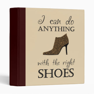 The Right Shoes 3 Ring Binder