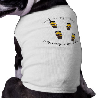 The Right Shoes Funny Dog Power T-Shirt