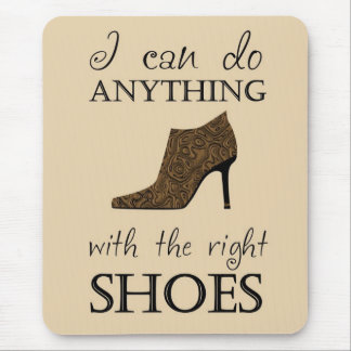 The Right Shoes Mousepads
