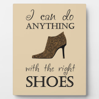 The Right Shoes Plaque
