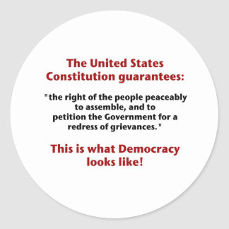 The Right to Assemble - What Democracy Looks Like Classic Round Sticker