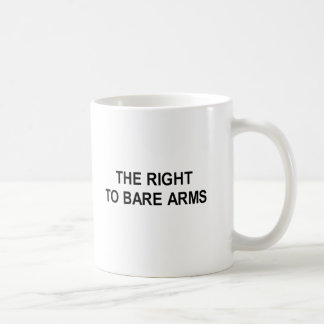 the right to bare arms t-shirt coffee mugs