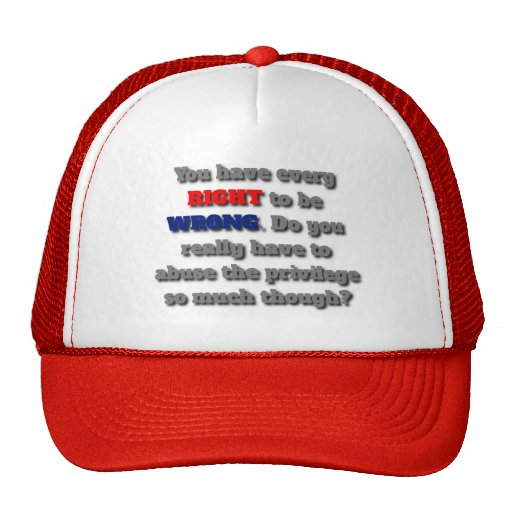 The Right to be Wrong Trucker Hat