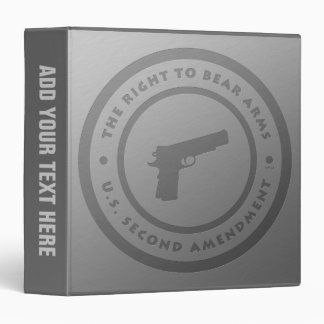 The Right To Bear Arms 3 Ring Binder
