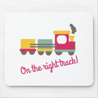 The Right Track Mousepad