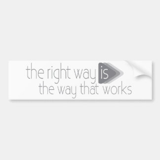 The right way is the way that works car sticker