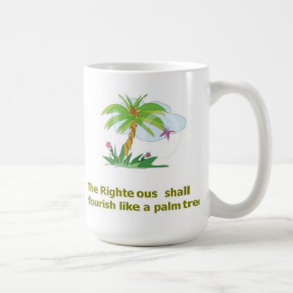 The Righteous Shall Flourish Like A Palm Tree Mug