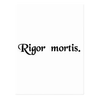 The rigidity of death. postcard