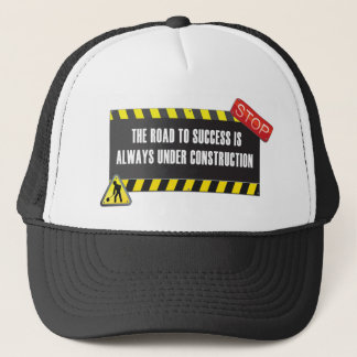 The road is under construction trucker hat
