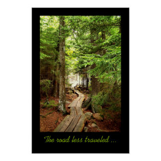 The road less traveled ... posters