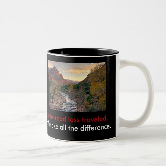 The Road Less Traveled Two-Tone Coffee Mug