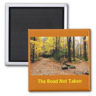The Road Not Taken In A Yellow Wood Refrigerator Magnet