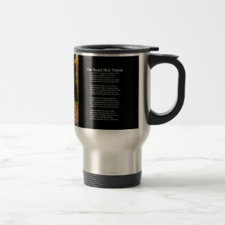 The Road Not Taken - Poem  and photo on cup Mugs