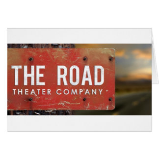 The Road Theater Company Greeting Card