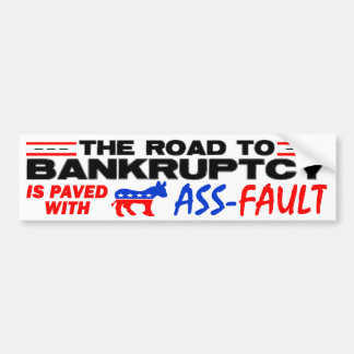 The Road To Bankruptcy! Car Bumper Sticker