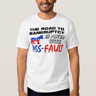 The Road To Bankruptcy! T-Shirt