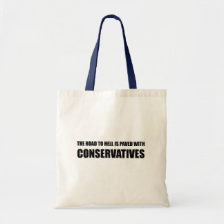 The Road to hell is paved with Conservatives Budget Tote Bag