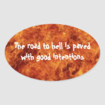 The Road to Hell Oval Stickers