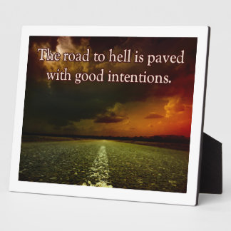 The Road To Hell Plaque