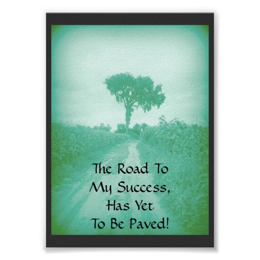 The Road To My Success Poster (small)