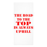 The Road To The Top Is Always Uphill Custom Rack Card