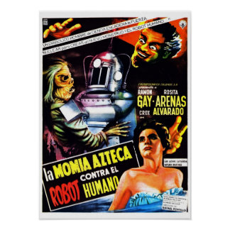 """The Robot vs. The Aztec Mummy"" Poster"