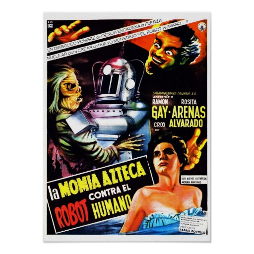 """""""The Robot vs. The Aztec Mummy"""" Poster"""