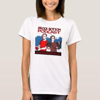 The Rock Bottom Podcast Ladies Shirt