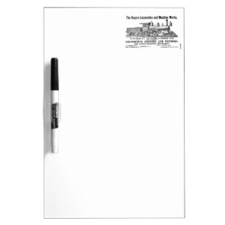 The Rogers Locomotive Works Dry Erase Board