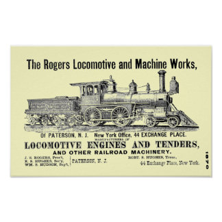 The Rogers Locomotive Works Paterson N J 1870 Posters