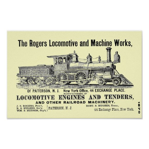 The Rogers Locomotive Works Paterson N Poster Zazzle