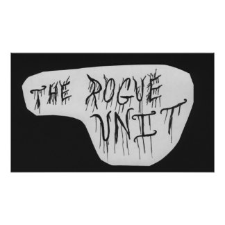 """""""The Rogue Unit"""" Black Poster by Chuck Swaim"""