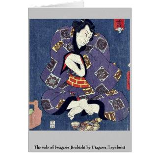 The role of Iwagawa Jirokichi by Utagawa Toyokuni Cards