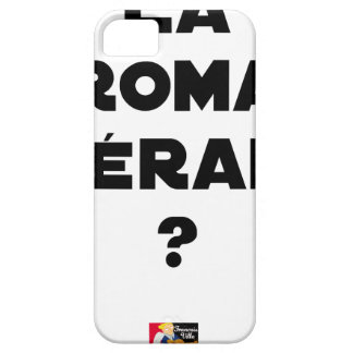 THE ROMA THERAPY? - Word games - François City iPhone SE/5/5s Case