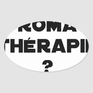 THE ROMA THERAPY? - Word games - François City Oval Sticker