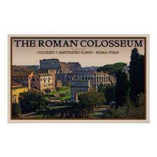 The Roman Colosseum from the Forum Poster