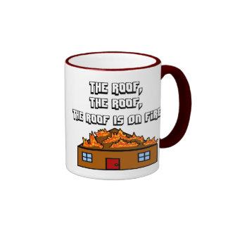 The Roof Is On Fire-Mug Ringer Coffee Mug