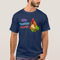 The Rooster Cometh T-Shirt