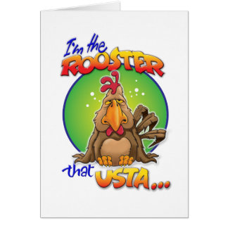 The Rooster that Usta Card