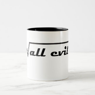 The root of all evil Two-Tone coffee mug