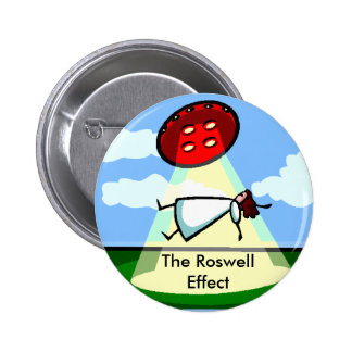 The Roswell Effect Pinback Button