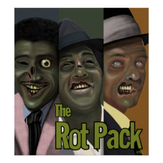 The Rot Pack Posters