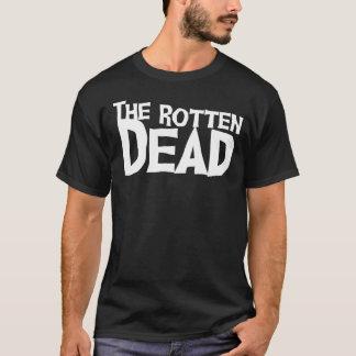 The Rotten Dead T-Shirt