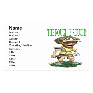 The Rough Is Rough Business Card