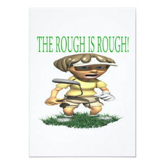 The Rough Is Rough Card
